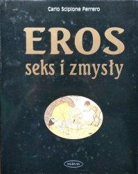 Carlo Scipione Ferrero • Eros, seks i zmysły