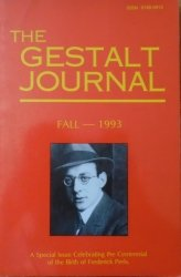 The Gestalt Journal Fall - 1993 • A Special Issue Celebrating the Centennial of the Birth of Frederick Perls