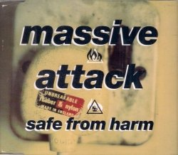 Massive Attack • Safe From Harm • CD