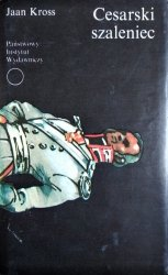 Jaan Kross • Cesarski szaleniec