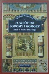 Charles Pellegrino • Powrót do Sodomy i Gomory. Biblia w świetle archeologii