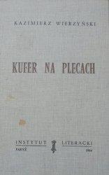 Kazimierz Wierzyński • Kufer na plecach [Instytut Literacki]