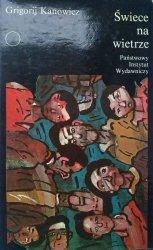 Grigorij Kanowicz • Świece na wietrze