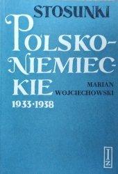 Marian Wojciechowski • Stosunki polsko-niemieckie 1933-1938