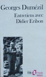 Georges Dumezil • Entretiens avec Didier Eribon
