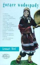 Lennart Meri • Gorące wodospady