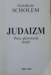 Gershom Scholem • Judaizm. Parę głównych pojęć