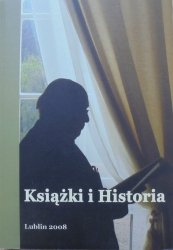 Książki i historia • Księga pamiątkowa ofiarowana dr. Zdzisławowi Bieleniowi
