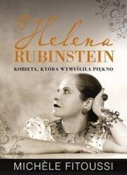 Michele Fitoussi • Helena Rubinstein. Kobieta, która wymyśliła piękno
