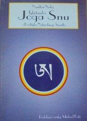Namkhai Norbu • Tybetańska Joga Snu i Praktyka Naturalnego Światła