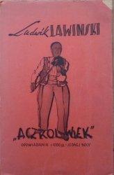 Ludwik Lawiński • 'Aczkolwiek'. Opowiadania 1000ca i jednej nocy [dedykacja autorska]
