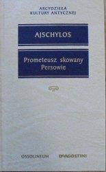 Ajschylos • Prometeusz skowany. Persowie [Arcydzieła Kultury Antycznej]
