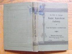 Ks. Prof. Franciszek Spirago • Katolicki katechizm ludowy. Nauka o środkach łaski [1911]