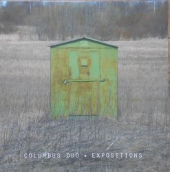 Columbus Duo • Expositions • LP