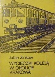 Julian Zinkow • Wycieczki koleją w okolice Krakowa