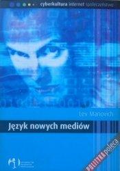 Lev Manovich • Język nowych mediów