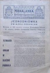 Jednodniówka Związku Pohalan • Wydana w 100 rocznicę urodzin Władysława Orkana i 110 rocznicę urodzin Kazimierza Przerwy Tetmajera