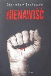 Stanisław Srokowski • Nienawiść