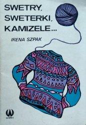 Irena Szpak • Swetry, sweterki, kamizele