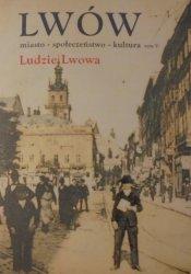 Lwów. Miasto - społeczeństwo - kultura tom V • Ludzie Lwowa