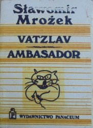 Sławomir Mrożek • Vatzlav Ambasador