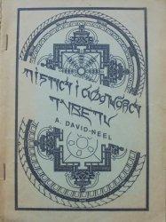 A. David-Neel • Mistycy i cudotwórcy Tybetu