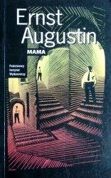 Ernst Augustin • Mama