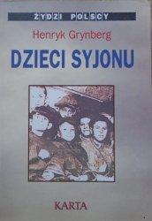 Henryk Grynberg • Dzieci Syjonu