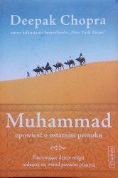 Deepak Chopra • Muhammad. Opowieść o ostatnim proroku