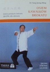 Dr Yang Jwing-Ming • Osiem Kawałków Brokatu [Qigong]