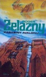 Roger Zelazny • Karabiny Avalonu