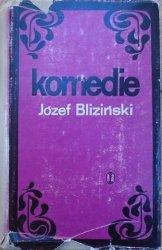 Józef Bliziński • Komedie