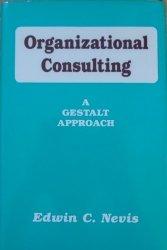 Edvin C. Nevis • Organizational Consulting. A Gestalt Approach