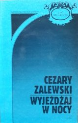 Cezary Zalewski • Wyjeżdżaj w nocy