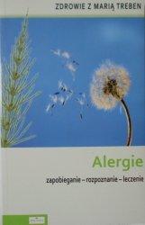 Maria Treben • Alergie. Zapobieganie, rozpoznawanie, leczenie
