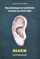 Jagoda Cieszyńska Rożek • Neurobiologiczne podstawy rozwoju poznawczego
