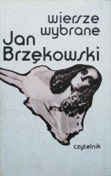Jan Brzękowski • Wiersze wybrane