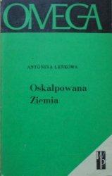 Antonina Leńkowa • Oskalpowana Ziemia [ekologia]