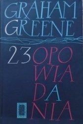 Graham Greene • 23 opowiadania [Krzysztof Dębowski]