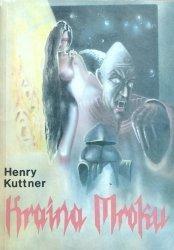Henry Kuttner • Kraina Mroku