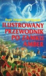 Roger Zelazny, Neil Randall • Ilustrowany Przewodnik po zamku Amber