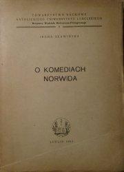 Irena Sławińska • O komediach Norwida