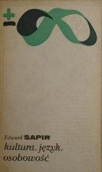 Edward Sapir • Kultura, język, osobowość