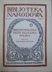opr. Aleksander Bruckner • Średniowieczna pieśń religijna polska