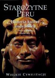 Longhena Maria, Alva Walter • Starożytne Peru. Historia Kultur Andyjskich