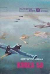 Krzysztof Kubiak • Korea 50 [Największe bitwy XX wieku]