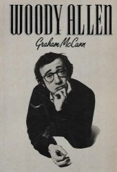 Graham McCann • Woody Allen