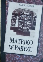 Marek Zgórniak • Matejko w Paryżu