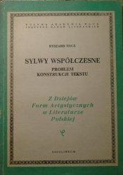 Ryszard Nycz • Sylwy współczesne. Problem konstrukcji tekstu