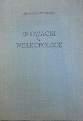Jarosław Maciejewski • Słowacki w Wielkopolsce